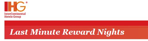 Ihg rewards club last minutes reward nights for 2 may 4 for Hotel last minute