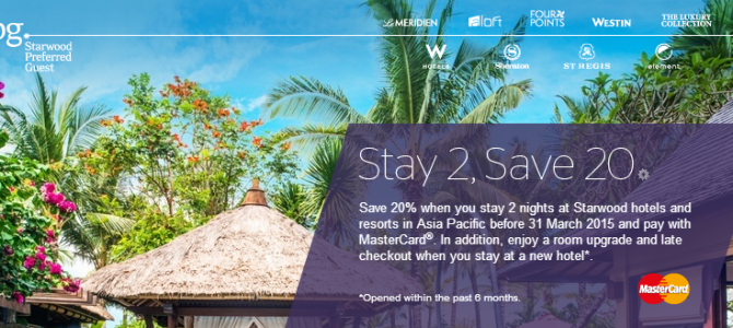 Starwood Promo: Stay 2 nights and save 20% off in Asia-Pac with MasterCard
