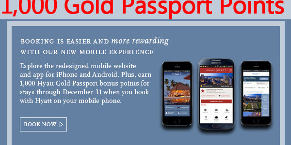 Hyatt Gold Passport Promo: Earn 1,000 bonus points for mobile bookings