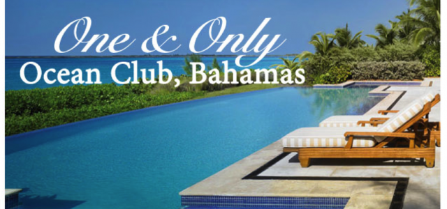 One&Only Bahamas Ocean Club Black Friday special offer: Stay 4 Nights for the Price of 3