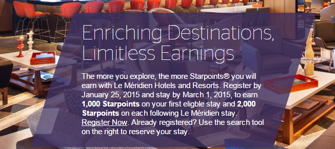 Le Meridien bonus points Promo – up to 2,000 points per stay (Register by January 25, 2015)