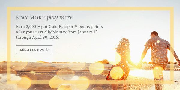 Hyatt Gold Passport 2015 Q1 Promo: Stay more play more targeted offer