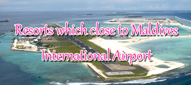 Maldives Hotels and Resorts which close to Maldives International Airport and take less than 1 hour transfer – 4