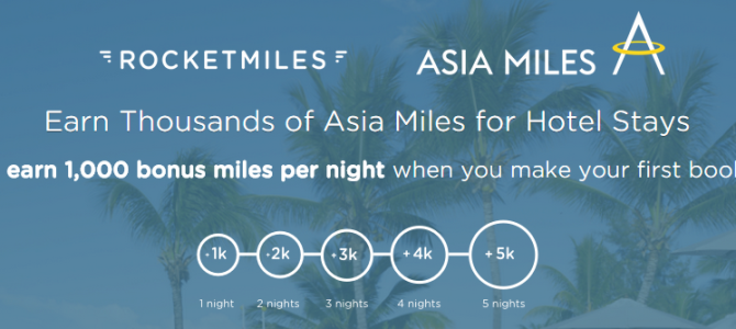 Chance to get bonus 1,000 – 5000 Asia miles when you sign up on Rocketmiles and make your first booking