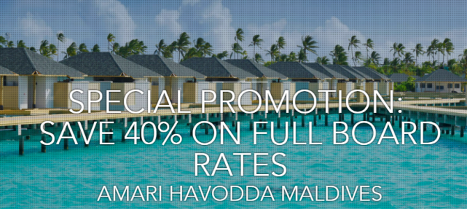 Amari Havodda Maldives now open – Get 40% off and include free breakfast, lunch, dinner.