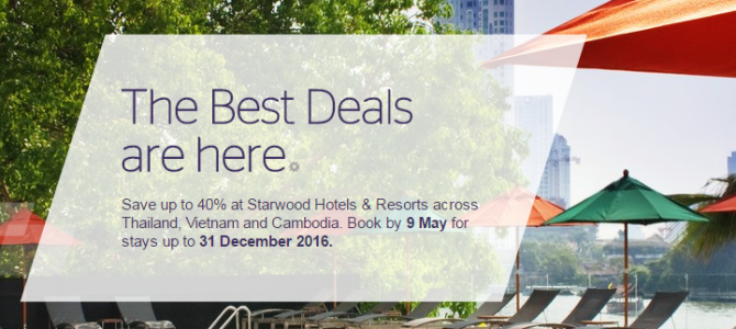 Starwood up to 40% off for hotels and resorts in Thailand, Vietnam and Cambodia – Book by May 9