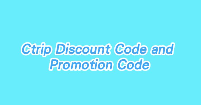 how to get ctrip promo code